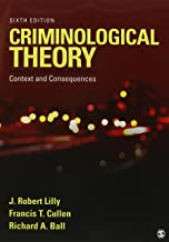 Bundle: Lilly: Criminological Theory 6e + Beaver: The Nurture Versus Biosocial Debate in Criminology