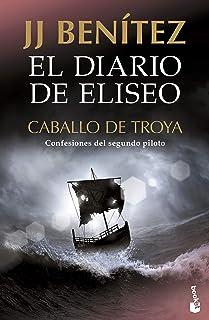 El diario de Eliseo. Caballo de Troya: Confesiones del segundo piloto (Gran Formato)