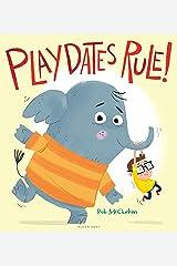 Playdates Rule! Kindle Edition