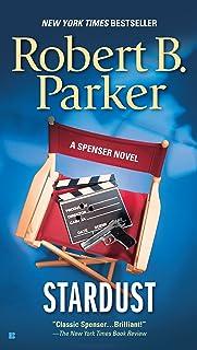 Stardust (The Spenser Series Book 17)