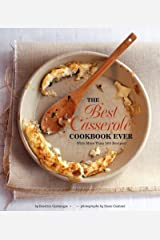 The Best Casserole Cookbook Ever: With More Than 500 Recipes! Kindle Edition
