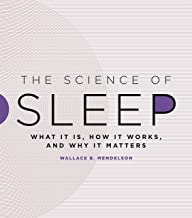 The Science of Sleep: What It Is, How It Works, and Why It Matters best Sleep Science Books