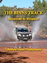 The Binns Track: Savannah to Simpson