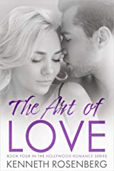 The Art of Love (Hollywood Romance Book 4) Kindle Edition