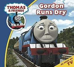 Thomas & Friends: Gordon Runs Dry (Thomas & Friends Story Time Book 4)