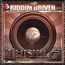 Riddim Driven: Thrilla