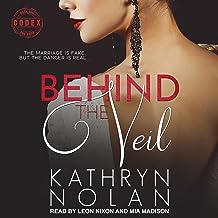 Behind the Veil: Codex Series, Book 1