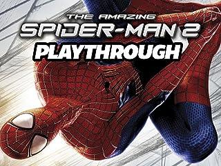 Clip: The Amazing Spider-Man 2 Playthrough