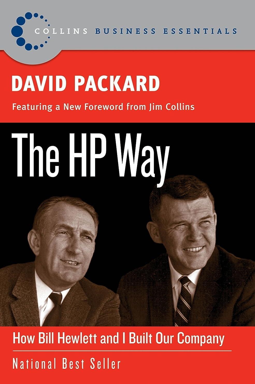振り子記念碑年金The HP Way: How Bill Hewlett and I Built Our Company (Collins Business Essentials) (English Edition)
