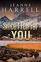Since I Fell for You: (These Nevada Boys, Book 4) Kindle Edition