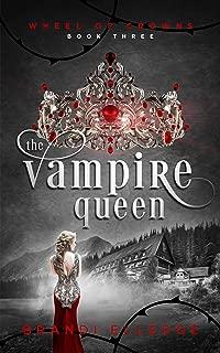 The Vampire Queen (Wheel of Crowns Book 3)