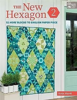 Marek, K: New Hexagon 2: 52 More Blocks to English Paper Piece