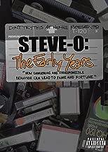Steve O: Early Years
