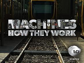 Machines How They Work Season 1