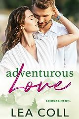 Adventurous Love: A Mountain Haven Novel Kindle Edition