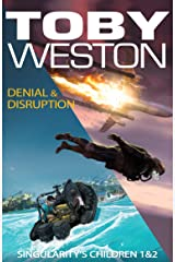 Denial & Disruption: Singularity's Children, Books #1 and #2 Kindle Edition