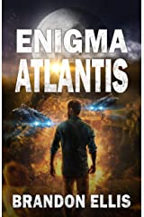 Enigma Atlantis: A Sci-Fi Fantasy Technothriller, Ascendant Saga Book 5 Kindle Edition