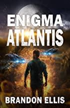 Enigma Atlantis: Sci-Fi Fantasy Techno Thriller (Ascendant Saga Book 5)