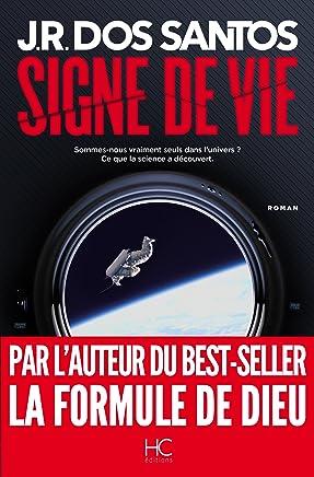 Signe de vie (Roman) (French Edition)
