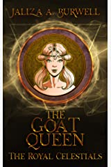 The Goat Queen (The Royal Celestials Book 10) Kindle Edition