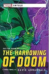 The Harrowing of Doom: A Marvel Untold Novel Kindle Edition
