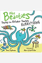 Touchy the Octopus Touches Everything (Wee Beasties) Kindle Edition