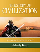 Story of Civilization: Volume II - The Medieval World Activity Book: 2