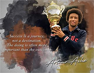 Ramini Brands Success is A Journey Arthur Ashe Inspirational Quote - 8 x 10 Unframed Print - Wall Art Bedrooms, Offices, L...
