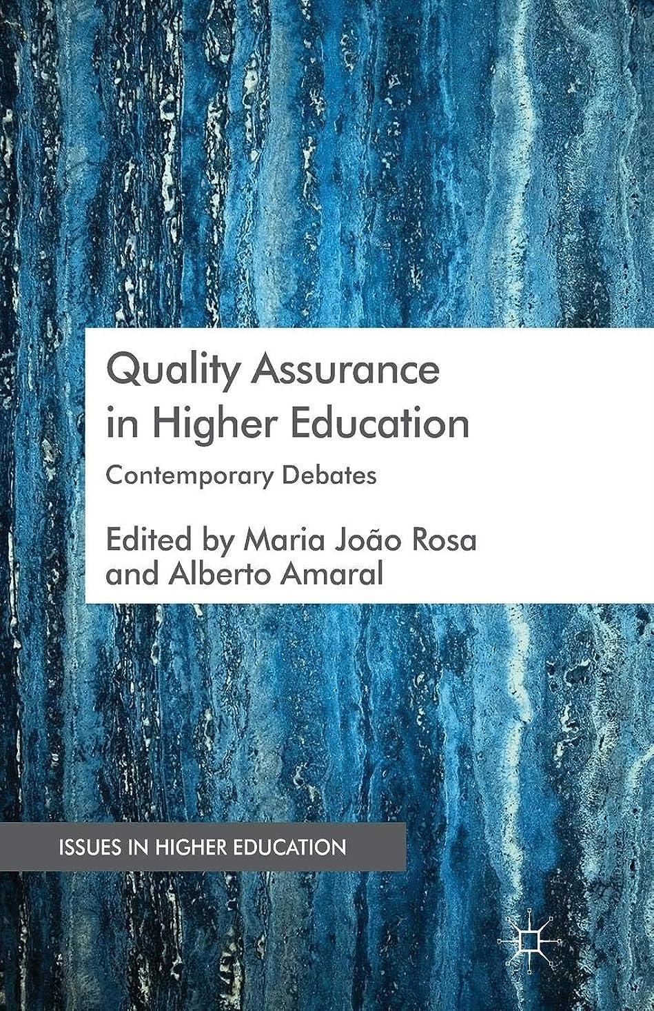 苛性尽きる頼むQuality Assurance in Higher Education: Contemporary Debates (Issues in Higher Education)