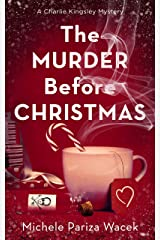 The Murder Before Christmas (Charlie Kingsley Mysteries) Kindle Edition