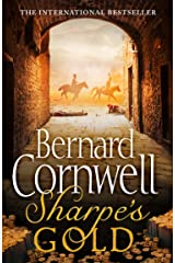 Sharpe's Gold: The Destruction of Almeida, August 1810 (The Sharpe Series, Book 9) Kindle Edition