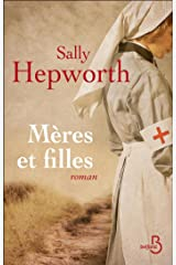 Mères et filles (Roman) (French Edition) Kindle Edition