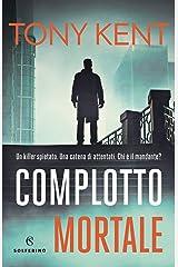 Complotto mortale (Italian Edition) Kindle Edition