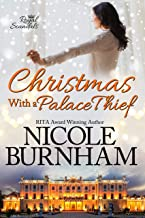 Christmas With a Palace Thief (Royal Scandals) (English Edition)
