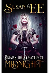 Briar & the Dreamers of Midnight (Midnight Tales) Kindle Edition
