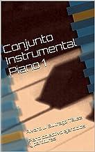 Conjunto Instrumental Piano 1: Álvaro J. Buitrago Téllez  Piano colectivo ejercicios y partituras
