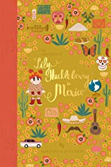 The Adventures of Lily Huckleberry in Mexico (with Mexico patch) Hardcover