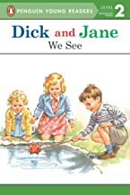 We See (Dick and Jane)