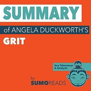 Summary of Angela Duckworth's Grit: Key Takeaways & Analysis