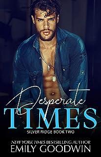 Desperate Times (Silver Ridge Series Book 2)