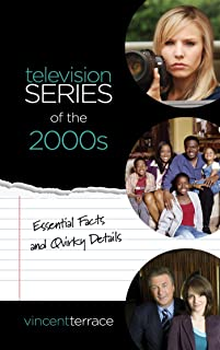 Television Series of the 2000s: Essential Facts and Quirky Details