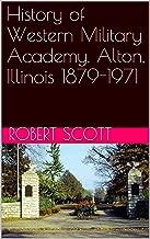 History of Western Military Academy, Alton, Illinois 1879-1971