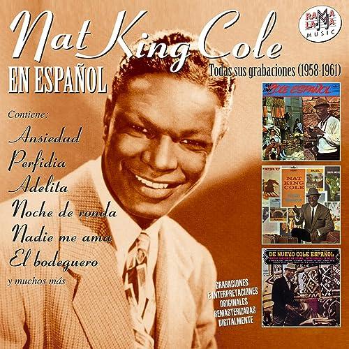 Nat King Cole en Español. Todas Sus Grabaciones (1958-1961)