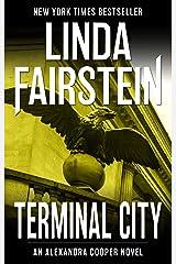 Terminal City (Alexandra Cooper Book 16) Kindle Edition