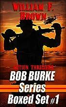 Bob Burke Action Adventure Series: 3-Book Box Set #1