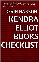 Kendra Elliot Books Checklist: Reading Order of Callahan & McLane Series, Mercy Kilpatrick Series, Rogue River Series and List of All Kendra Elliot Books