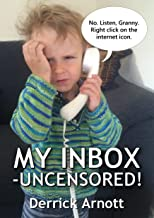 My Inbox - Uncensored! (English Edition)