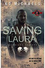 Saving Laura (Special Forces: Operation Alpha) (Guardians of Hope Book 2) Kindle Edition