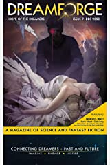 DreamForge Magazine Issue 7: The Hope of the Dreamers (DreamForge Magazine 2020 Book 3) Kindle Edition