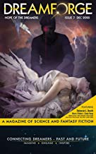 DreamForge Magazine Issue 7: The Hope of the Dreamers (DreamForge Magazine 2020 Book 3)